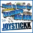 JOYSTICKK Yippie Yo Yippie Yay - YOKOHAMA REMIX feat. Kayzabro (DS455) & BIG RON