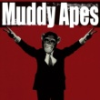 Muddy Apes Crush It(通常盤)