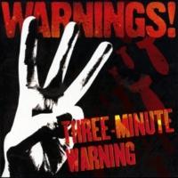 WARNINGS! THREE-MINUTE WARNING 【配信シングル】