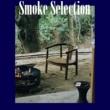 タイガー大越 煙が目にしみる~Smoke Selection~