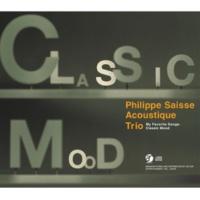 Philippe Saisse Acoustique Trio Song for Saisse