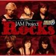 JAM Project Rocks