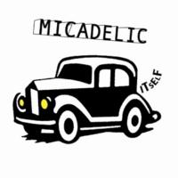 マイカデリック 破壊と創造