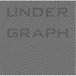 アンダーグラフ UNDER GRAPH