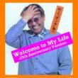 """村上""""ポンタ""""秀一 WELCOME  TO  MY  LIFE -25th Anniversary Version-"""