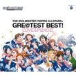 765PRO ALLSTARS+ THE IDOLM@STER 765PRO ALLSTARS+ GRE@TEST BEST! -LOVE&PEACE!-