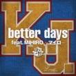 K.J. better days feat. MIHIRO~マイロ~