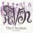 チェッカーズ Seven Heaven