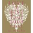大塚 愛 大塚 愛 LOVE is BEST Tour 2009 FINAL