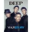 "DEEP For you ~blue tears~(DEEP LIVE TOUR 2011""未来への扉""FINAL in 日本武道館 ver.)"