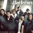 三代目 J Soul Brothers On Your Mark ~ヒカリのキセキ~