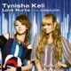Tynisha Keli Love Hurts (feat. COMA-CHI)