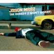 Jason Mraz The Remedy [I Won't Worry]