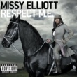 Missy Elliott Respect M.E. (Premium Edition)