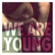 Fun. We Are Young (feat. Janelle Monáe)