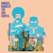 Gnarls Barkley Run [I'm A Natural Disaster]