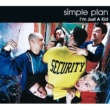 Simple Plan I'm Just A Kid (Video)