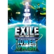 三代目 J Soul Brothers EXILE LIVE TOUR 2011 TOWER OF WISH ~願いの塔~