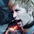 GACKT UNTIL THE LAST DAY