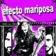 Efecto Mariposa Si tu quisieras (Fuengirola 07)