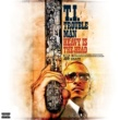 T.I. Trouble Man: Heavy is the Head (Deluxe)