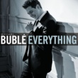 Michael Bublé Everything