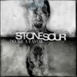 Stone Sour Do Me A Favor