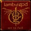 Lamb Of God Set To Fail