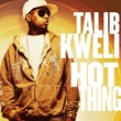 Talib Kweli Hot Thing/In The Mood