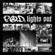 P.O.D. Lights Out
