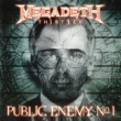 Megadeth Public Enemy No. 1