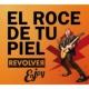 Revolver El Roce De Tu Piel (Enjoy)