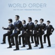WORLD ORDER WORLD ORDER 「FIND THE LIGHT/PERMANENT REVOLUTION」