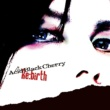 Acid Black Cherry Re:birth
