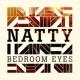 Natty Bedroom Eyes (Acoustic Video)