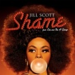 Jill Scott Shame (feat. Eve & The A Group)