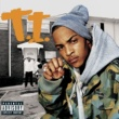 T.I. U Don't Know Me  Amended Album Version