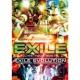 EXILE EVOLUTION(EXILE LIVE TOUR 2007 EXILE EVOLUTION)
