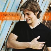 Carlos Baute Amarte bien (Feat. Juan Magan Remix)