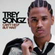 Trey Songz Can't Help But Wait