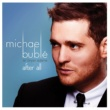 Michael Bublé After All (feat. Bryan Adams)
