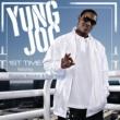 Yung Joc 1st Time