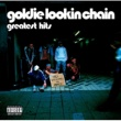 Goldie Lookin Chain You Knows I Loves You