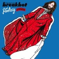 Breakbot Fantasy (feat. Ruckazoid) [Jacques Renault Remix]