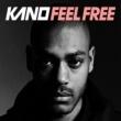 Kano Feel Free (video)