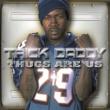 Trick Daddy I'm A Thug