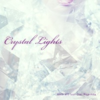 KAGIWO feat.Jimi Miyashita Crystal Lights