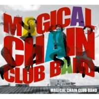 MAGICAL CHAIN CLUB BAND アリガトウ サヨナラ 原子力発電所