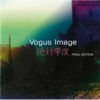 Vogus Image 絶対零度