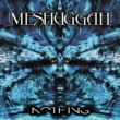 MESHUGGAH Nothing (Remix Edition)
